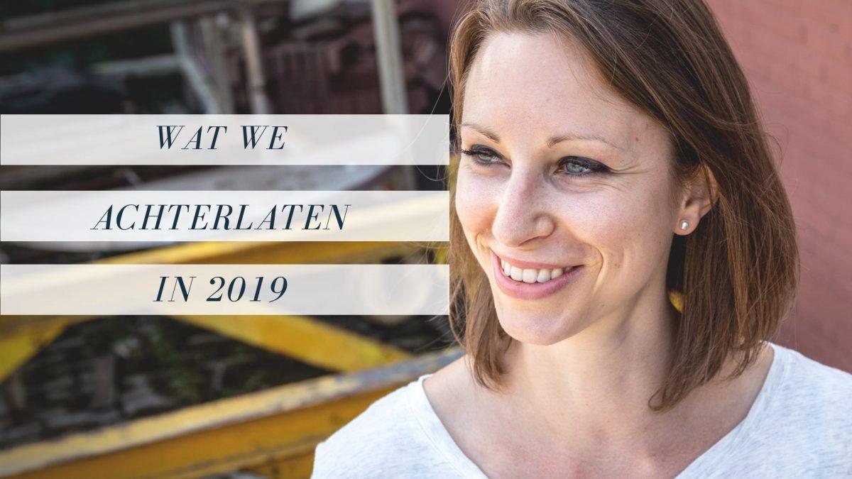 Wat we achterlaten in 2019